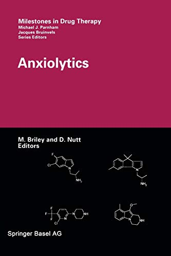 9783034895811: Anxiolytics (Milestones in Drug Therapy)