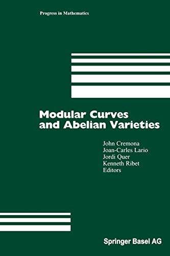 9783034896214: Modular Curves and Abelian Varieties (Progress in Mathematics)