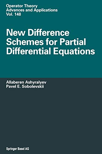 New Difference Schemes for Partial Differential Equations: Allaberen Ashyralyev; Pavel