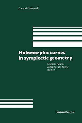 9783034896566: Holomorphic Curves in Symplectic Geometry (Progress in Mathematics)
