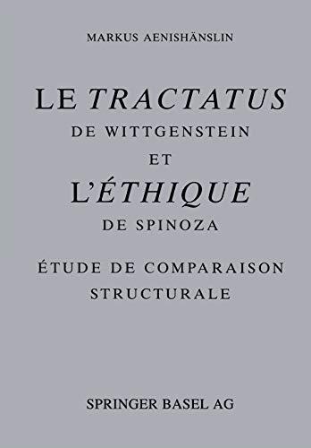 9783034896931: Le Tractatus de Wittgenstein et l' Éthique de Spinoza: Étude De Comparaison Structurale