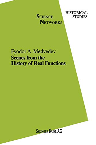 9783034897211: Scenes from the History of Real Functions (Science Networks. Historical Studies)