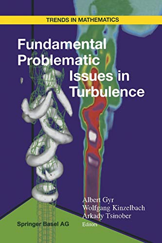 9783034897303: Fundamental Problematic Issues in Turbulence (Trends in Mathematics)
