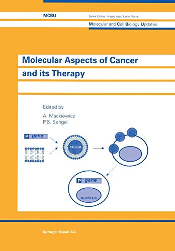 9783034898393: Molecular Aspects of Cancer and its Therapy (Molecular and Cell Biology Updates)