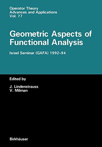 9783034899024: Geometric Aspects of Functional Analysis: Israel Seminar (GAFA) 1992–94 (Operator Theory: Advances and Applications)