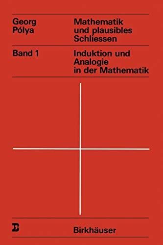 Mathematik und plausibles Schliessen : Band 1: Polya, G.
