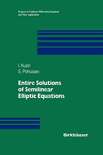 9783034899628: Entire Solutions of Semilinear Elliptic Equations (Progress in Nonlinear Differential Equations and Their Applications)