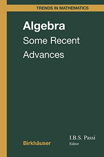 9783034899987: Algebra: Some Recent Advances (Trends in Mathematics)