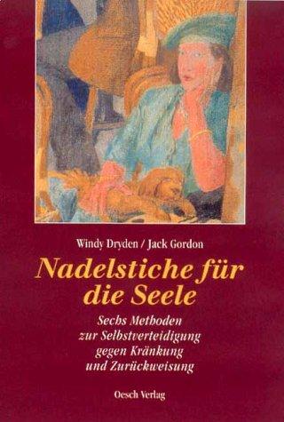 Nadelstiche für die Seele. (3035000050) by Dryden, Windy; Gordon, Jack