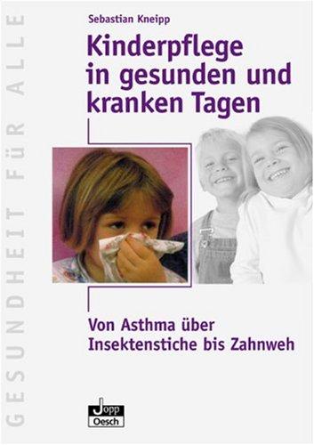 9783035050691: Kinderpflege in gesunden und kranken Tagen