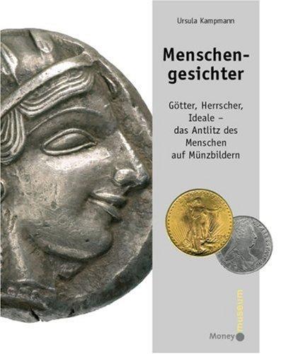 9783035090024: Menschengesichter: Götter, Herrscher, Ideale - das Antlitz des Menschen auf Münzbildern