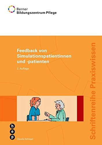 9783035502572: Feedback von Simulationspatientinnen und -patienten