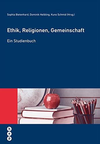 9783035502732: Ethik, Religionen, Gemeinschaft
