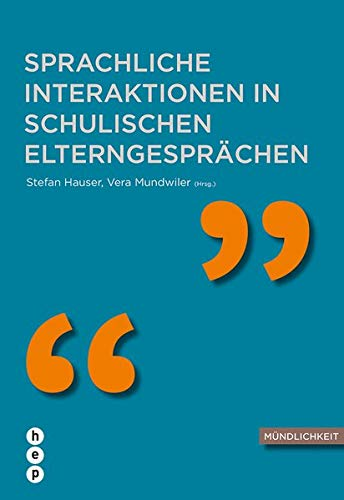 9783035503487: Sprachliche Interaktion in schulischen Elterngesprächen