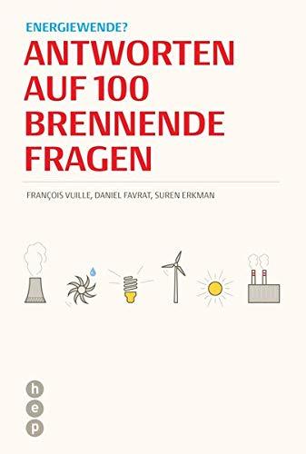 9783035503678: Energiewende?: Antworten auf 100 brennende Fragen