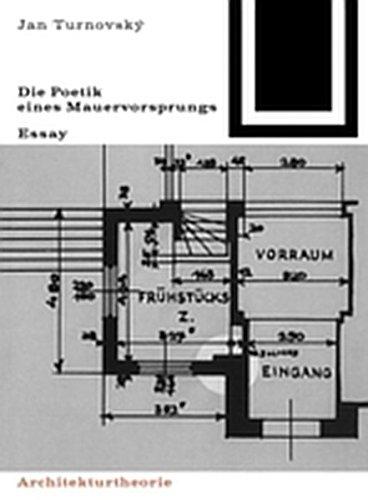 9783035601091: Die Poetik Eines Mauervorsprungs (Bauwelt Fundamente)