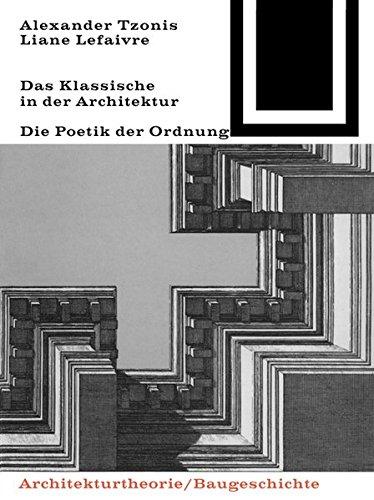 9783035601152: Das Klassische in Der Architektur (Bauwelt Fundamente)
