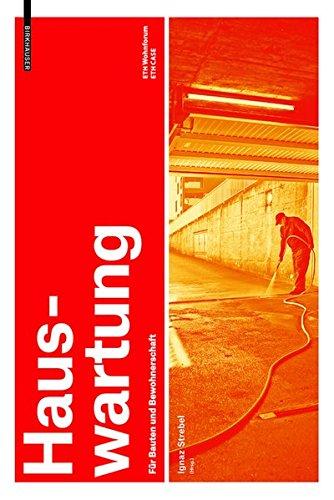 9783035603637: Hauswartung: Fur Bauten Und Bewohnerschaft (English and German Edition)