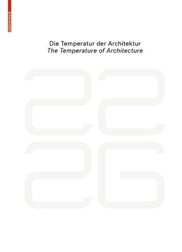 9783035603811: be 2226 Die Temperatur der Architektur / The Temperature of Architecture: Portrait eines energieoptimierten Hauses / Portrait of an Energy-Optimized House