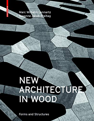 9783035604542: New Architecture in Wood