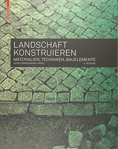 9783035604627: Landschaft konstruieren (German Edition)
