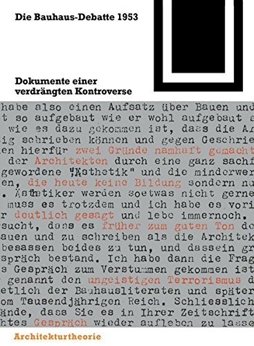 9783035605129: Die Bauhaus-Debatte 1953: Dokumente Einer Verdrangten Kontroverse (Bauwelt Fundamente) (English and German Edition)
