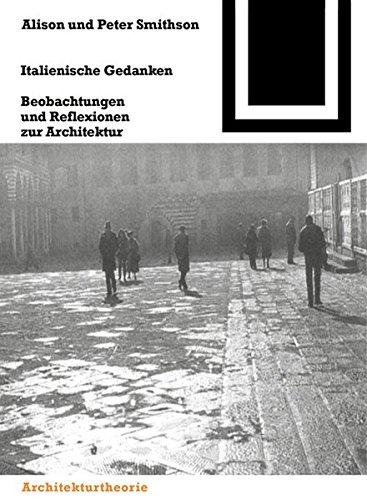 9783035605280: Italienische Gedanken: Beobachtungen Und Reflexionen Zur Architektur (Bauwelt Fundamente) (English and German Edition)