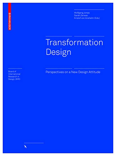 9783035606362: Transformation Design: Perspectives on a New Design Attitude