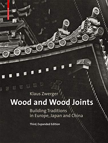 Wood and Wood Joints: Klaus Zwerger