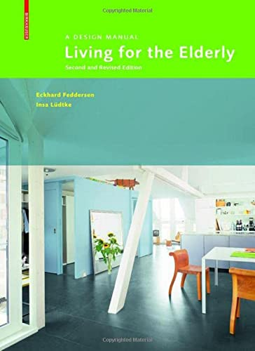 9783035608441: Living for the Elderly: A Design Manual