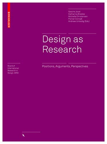9783035609196: Design as Research: Positions, Arguments, Perspectives (Board of International Research in Design)