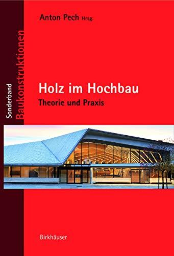 9783035609363: Holz im Hochbau: Theorie und Praxis (Baukonstruktionen)