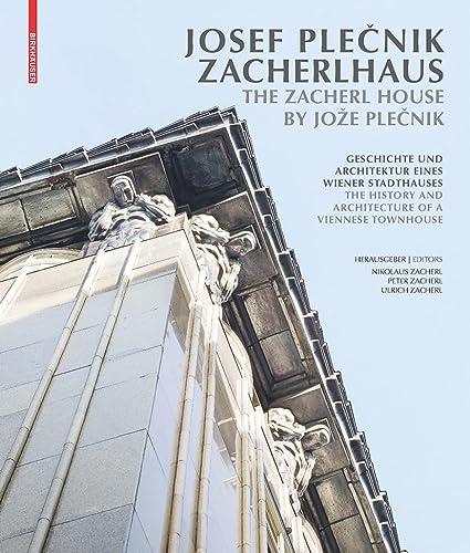 9783035609370: Josef Plecnik Zacherlhaus / The Zacherl House by Joe Plecnik (German Edition)