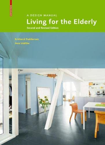 9783035609806: Living for the Elderly: A Design Manual