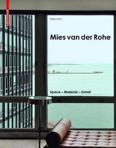 9783035611564: Mies Van Der Rohe: Space - Material - Detail