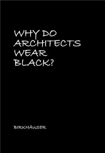 9783035614107: Why Do Architects Wear Black?