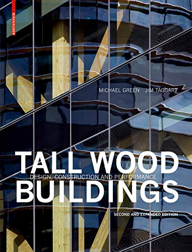9783035618853: Tall Wood Buildings: Design, Construction and Performance. Second and expanded edition