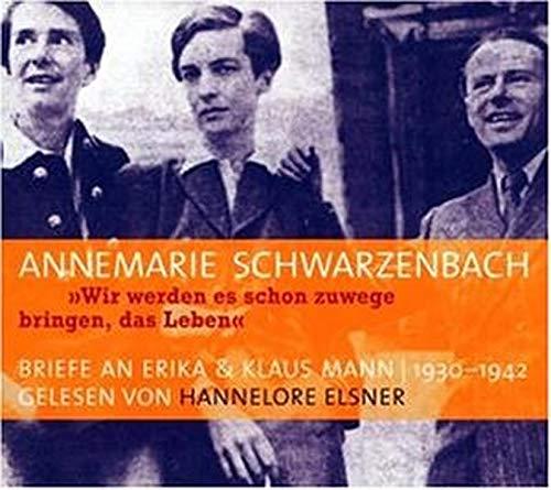 Annemarie Schwarzenbach gelesen von Hannelore Elsner ?-