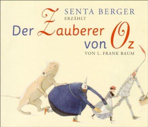 Der Zauberer von Oz. 4 CDs. - Lyman Frank Baum, Senta Berger