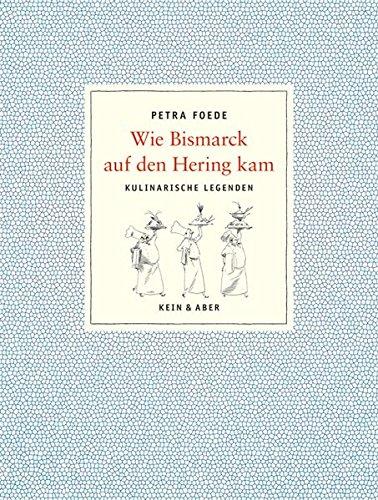 9783036952680: Wie der Bismarck auf den Hering kam