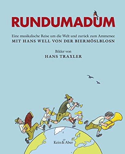 Rundumadum: Eine musikalische Reise um die Welt: Hans Well