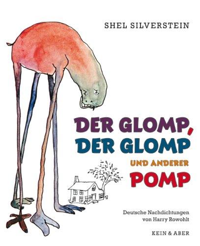 Der Glomp, der Glomp und anderer Pomp (303695533X) by Shel Silverstein