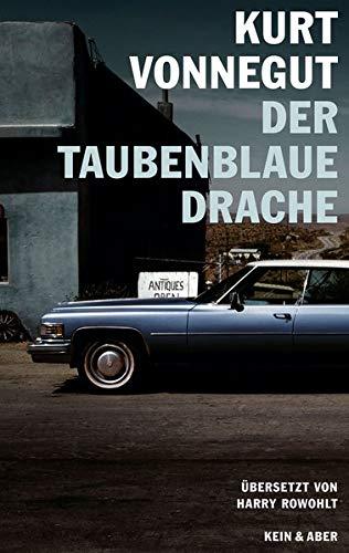 Der taubenblaue Drache. Schöne Geschichten. Aus dem: Vonnegut, Kurt