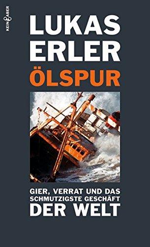 Ölspur: Roman: Kriminalroman: Erler, Lukas: