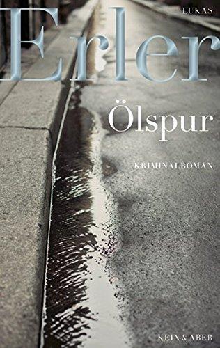 9783036956114: Ölspur: Kriminalroman
