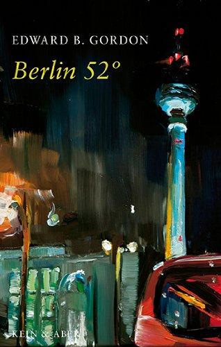 Berlin 52 (Englisch) [Gebundene Ausgabe] von Edward: Edward B. Gordon