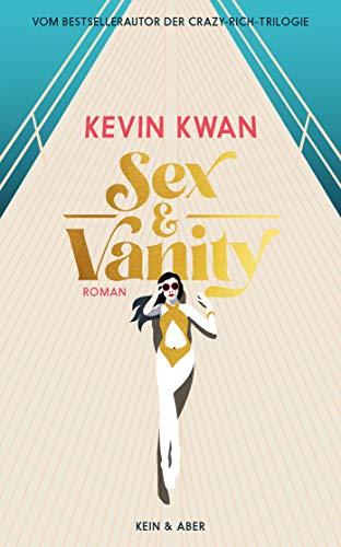 Sex & Vanity - Inseln der Eitelkeiten - Kevin Kwan