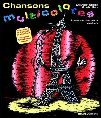 9783037000335: Chansons multicolores - Liedheft: Singend Französisch lernen by Beck, Olivier...