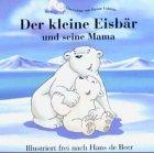 9783037030356: Der kleine Eisbär und seine Mama.