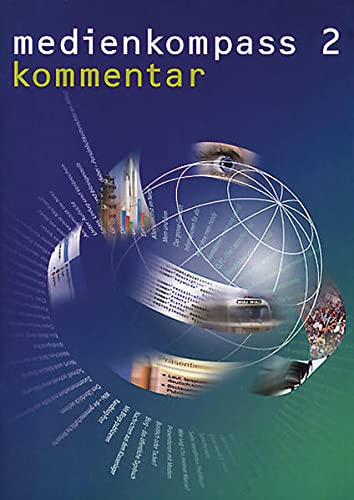 9783037133071: Medienkompass 2, Kommentar: Medienerziehung und Informatik auf der Sekundarstufe